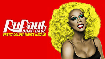 RuPaul's Drag Race: Spettacolosamente Natale (2018)