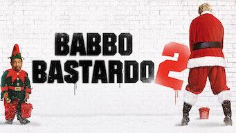 Babbo bastardo 2 (2016)