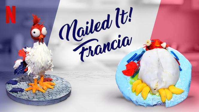 Nailed It! Francia