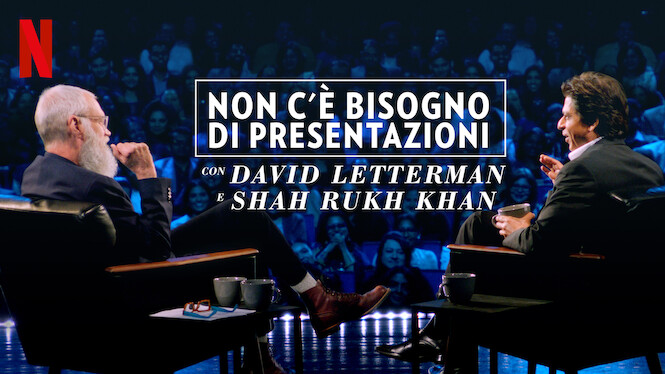 Non c'è bisogno di presentazioni - Con David Letterman e Shah Rukh Khan