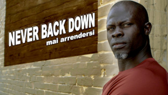 Never Back Down - Mai arrendersi (2008)