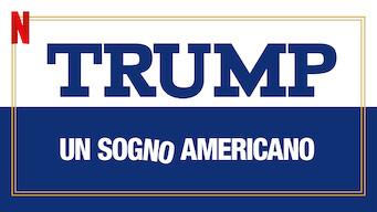 Trump: un sogno americano (2018)