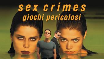 Sex crimes - Giochi pericolosi (1998)
