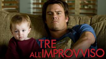 Tre all'improvviso (2010)