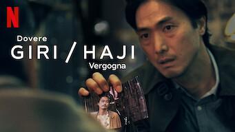 Giri / Haji - Dovere / Vergogna (2019)