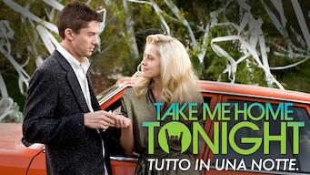Take Me Home Tonight - Tutto in una notte (2011)