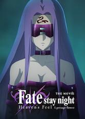 Search netflix Fate/Stay Night: Heaven's Feel - I. Presage Flower