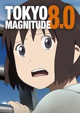 Search netflix Tokyo Magnitude 8.0