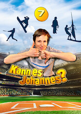Search netflix Kann es Johannes?