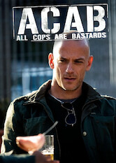 Search netflix A.C.A.B.: All Cops Are Bastards