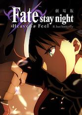 Search netflix Fate/stay night: Heaven's Feel II. Lost Butterfly